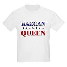 RAEGAN for queen T-Shirt