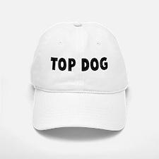 Top dog Baseball Baseball Cap