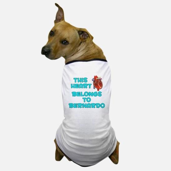 This Heart: Bernardo (B) Dog T-Shirt