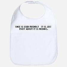 Unix is user friendly   it is Bib