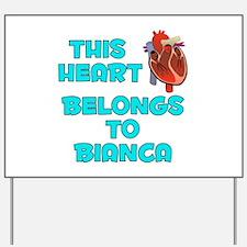 This Heart: Bianca (B) Yard Sign