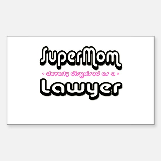 """""""SuperMom cleverly disguised as a Lawyer"""" Decal"""