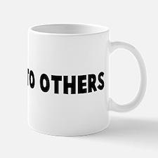 Warning to others Mug