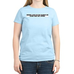 Warning dates on the calendar T-Shirt