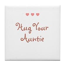 Hug Your Auntie Tile Coaster