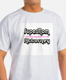 """SuperMom cleverly disguised as an Attorney"" T-Shirt"