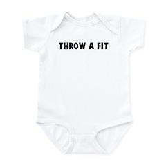 Throw a fit Infant Bodysuit