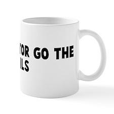 To the victor go the spoils Mug