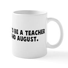 Three reasons to be a teacher Mug