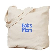 Bob's Mom Tote Bag