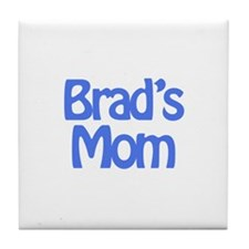 Brad's Mom Tile Coaster