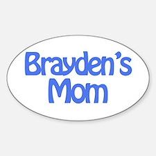 Brayden's Mom Oval Decal
