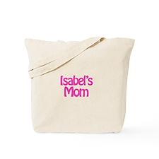 Isabel's Mom Tote Bag
