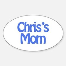 Chris's Mom Oval Decal