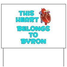 This Heart: Byron (B) Yard Sign