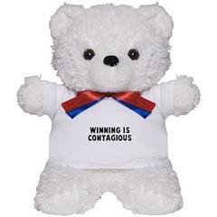 Winning is contagious Teddy Bear