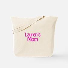Lauren's Mom Tote Bag