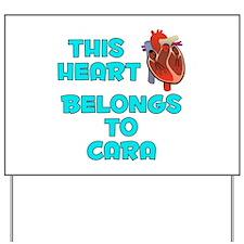 This Heart: Cara (B) Yard Sign