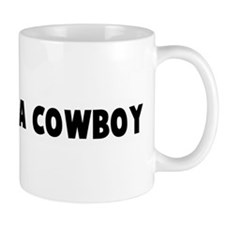 Walk like a cowboy Mug