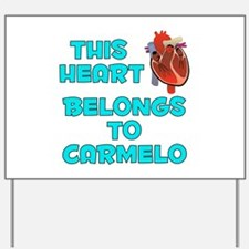 This Heart: Carmelo (B) Yard Sign