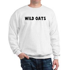 Wild oats Sweatshirt