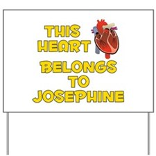 This Heart: Josephine (A) Yard Sign