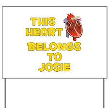 This Heart: Josie (A) Yard Sign