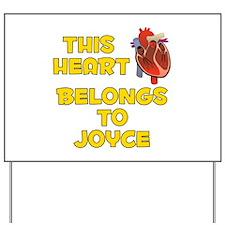This Heart: Joyce (A) Yard Sign