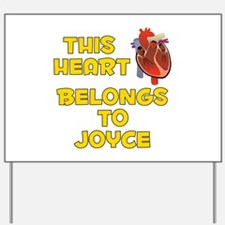 This Heart: Joyce (A) Yard Sign