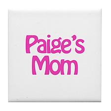 Paige's Mom Tile Coaster