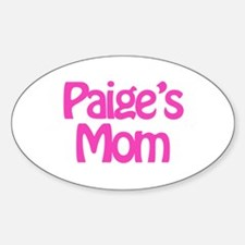 Paige's Mom Oval Decal