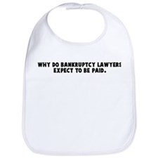 Why do bankruptcy lawyers exp Bib