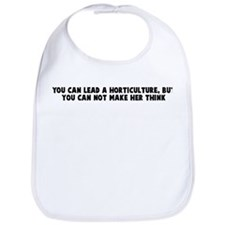You can lead a horticulture b Bib
