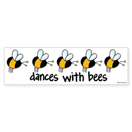 dances with bees Bumper Sticker