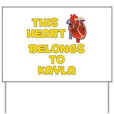 This Heart: Kayla (A) Yard Sign