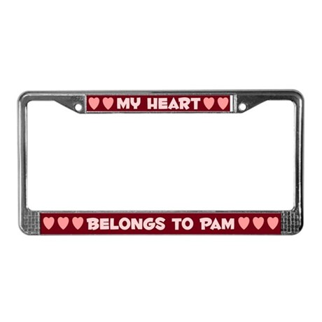 My Heart: Pam (#007) License Plate Frame