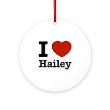 I love Hailey Ornament (Round)