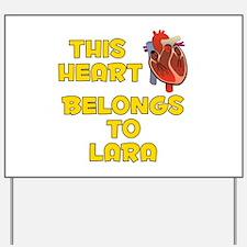 This Heart: Lara (A) Yard Sign
