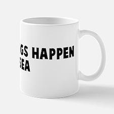 Worse things happen at sea Mug