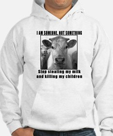 Quit beef and dairy!!! Hoodie