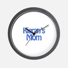 Kieran's Mom Wall Clock