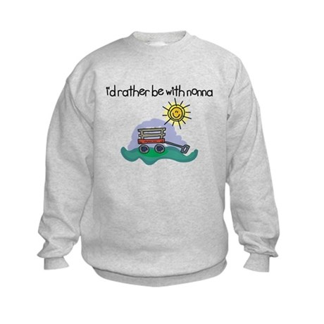 I'd Rather be with Nonna Kids Sweatshirt