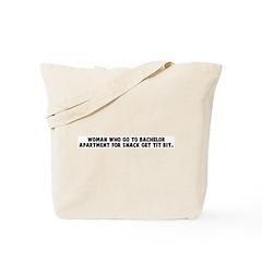 Woman who go to bachelor apar Tote Bag