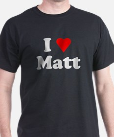 I Love Matt T-Shirt