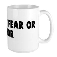 Without fear or favor Mug