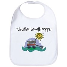 I'd Rather be with Poppy Bib