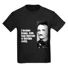"""Poe """"I Became Insane"""" T"""