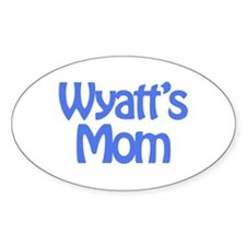 Wyatt's Mom Oval Decal