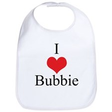 I Love (Heart) Bubbie Baby Bib
