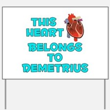 This Heart: Demetrius (B) Yard Sign